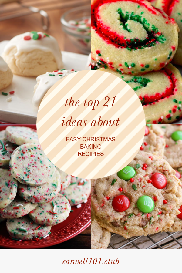 Pillsbury Christmas Cookies.The Top 21 Ideas About Easy Christmas Baking Recipies Best