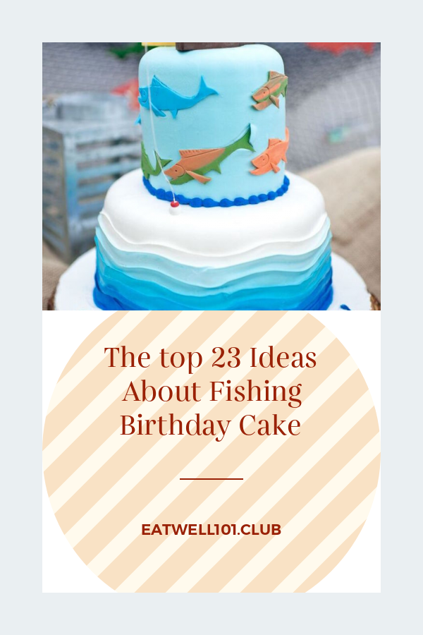 Wondrous The Top 23 Ideas About Fishing Birthday Cake Best Round Up Funny Birthday Cards Online Chimdamsfinfo