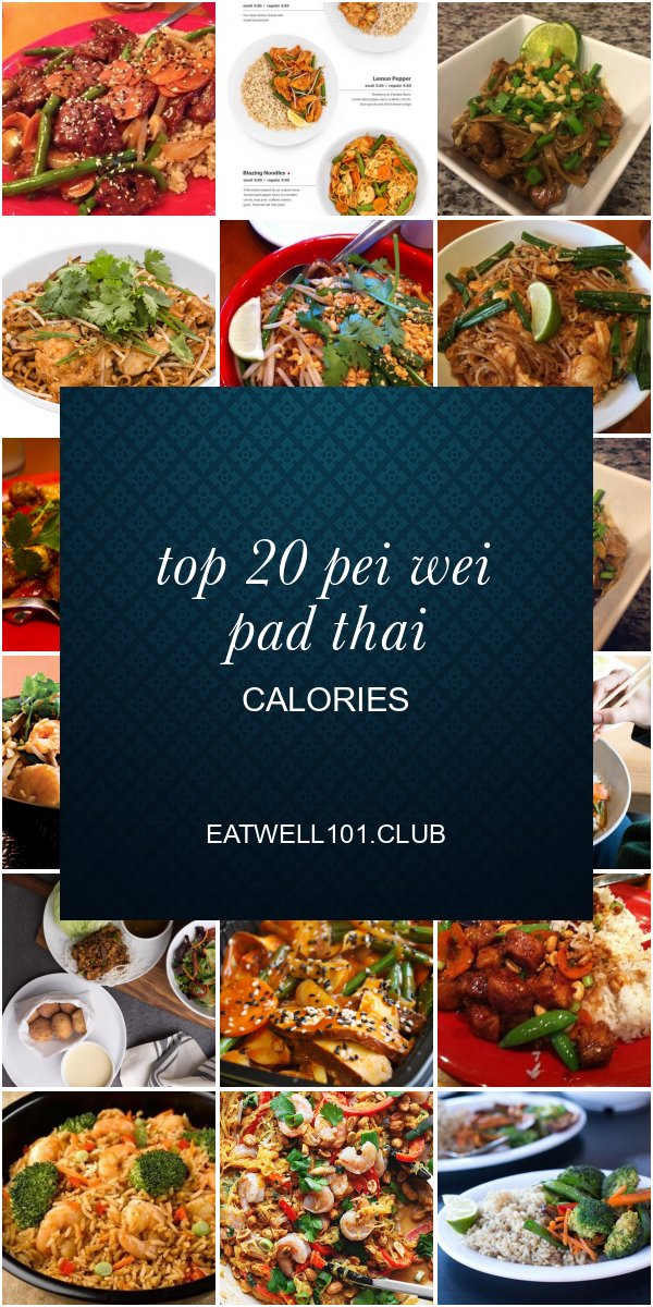 Pei wei low calorie meals